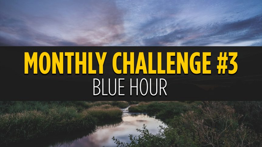 Blue Hour Photo Challenge